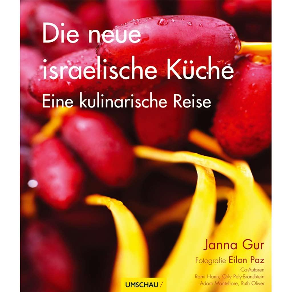 die neue israelische küche - [essen & trinken]