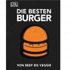 Die besten Buger. Von Beef bis Veggie