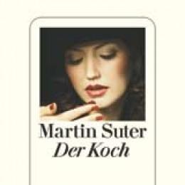 Martin Suter: Der Koch