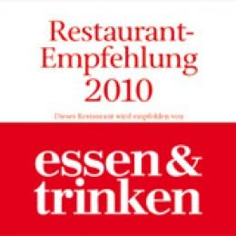 Auszeichnung: essen&trinken Restaurantempfehlung 2010