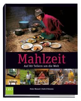 Mahlzeit - Auf 80 Tellern um die Welt