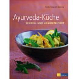 Ayurveda-Küche: leicht und unkompliziert