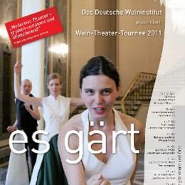 Es gärt beim Weintheater 2011