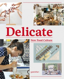 Delicate: New Food Culture Buchcover