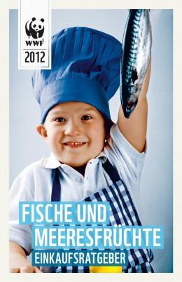 WWF Einkaufsratgeber Fische & Meeresfrüchte 2012
