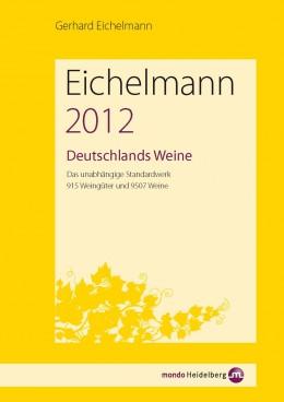 Eichelmann 2012 - Deutschlands Weine
