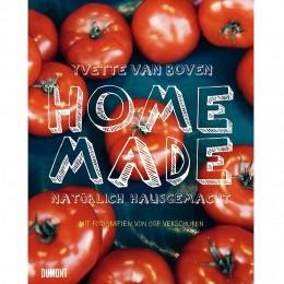 Yvette van Boven: Home Made - natürlich selbstgemacht