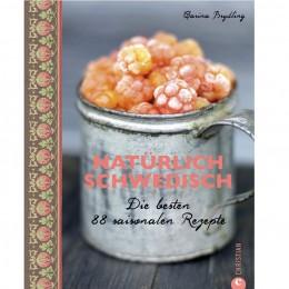 Schwedische, saisonale Rezepte: Natürlich Schwedisch
