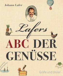ABC der Genüsse von Johann Lafer