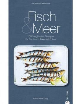 Delphine de Montalier: Fisch & Meer