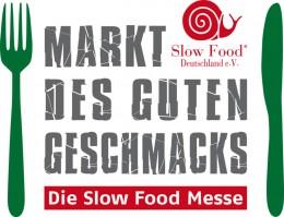 Markt des guten Geschmacks Slow Food Messe Stuttgart 2013