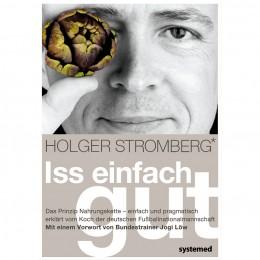 Buch von Holger Stromberg: Iss einfach gut