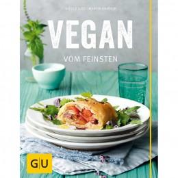 Nicole Just und Martin Kintrup: Vegan vom Feinsten