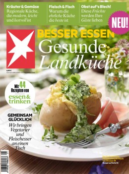 Das neue Sonderheft vom Stern: Besser Essen - Gesunde Landküche