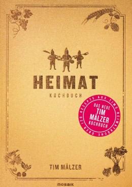 """Cover """"Heimat"""" von Tim Mälzer"""