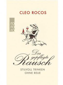 Der gepflegte Rausch: Cleo Rocos