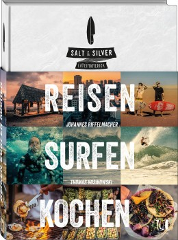 Buchcover, Salt and Silver, Reisen, Surfen, Kochen