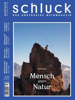 Ausgabe 2 von schluck widmet sich ausgiebig dem Thema Naturwein