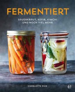 Buchcover des Kochbuchs Fermentiert