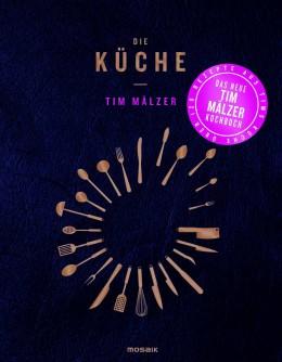"""Cover Tim Mälzer Kochbuch """"Die Küche"""""""