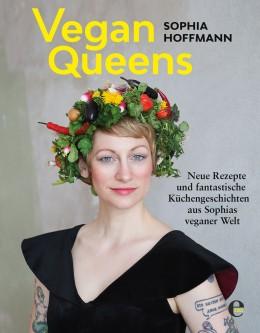 news, buchvorstellung, buch, rezension, vegan queens, vegan, menüs, sophia hoffmann, rezepte