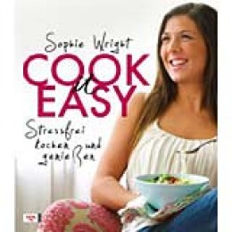 Sophie Wright: Cook it easy