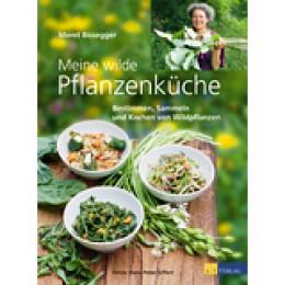 Meine wilde Pflanzenküche AT Verlag