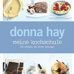 Donna Hay: Meine Kochschule