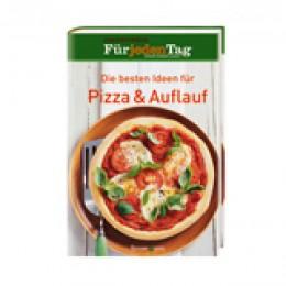 Die besten Ideen für Pizza & Auflauf