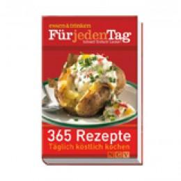 365 Rezepte - Täglich köstlilch kochen