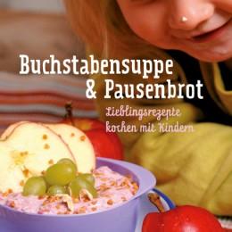 Cover Buchstabensuppe & Pausenbrot