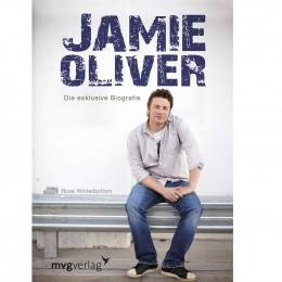 Die exklusive Biographie: Jamie Oliver