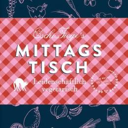 Ein Hoch auf's Mittagessen: Eschi Fiege's Mittagstisch