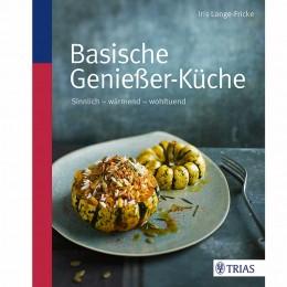 Iris Lange- Fricke: Basische Genießer-Küche