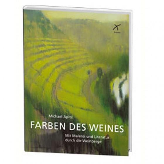 Michael Apitz: Farben des Weins