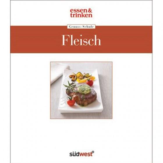 essen&trinken Genuss-Schule Fleisch