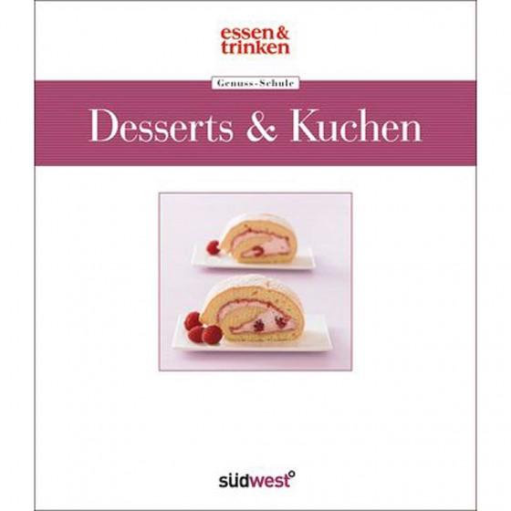 essen&trinken Genuss-Schule Desserts