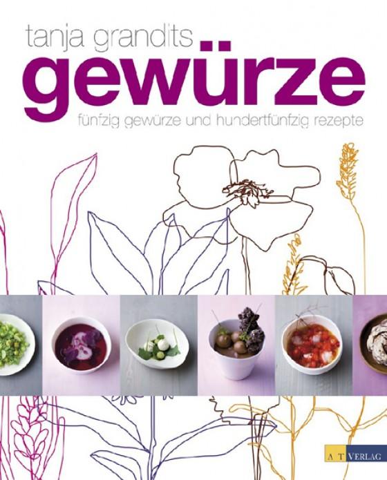 Buch Cover Gewürze von Tanja Grandits, Myriam Zumbühl, Michael Wissing